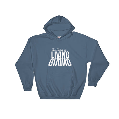 Living is Giving - Hooded Sweatshirt (White Text)