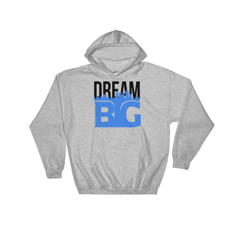 DREAM BIG! - Hooded Sweatshirt (Black Blue Text)