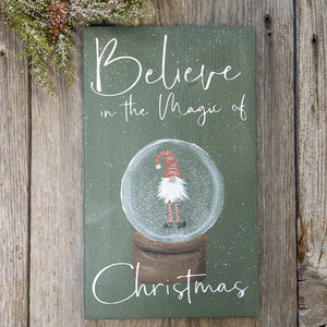 Believe In The Magic Of Christmas - Hand Painted Snow Globe - Hand Painted Holiday Gnome