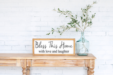 Bless This Home with Love and Laughter - solid - 7.25""