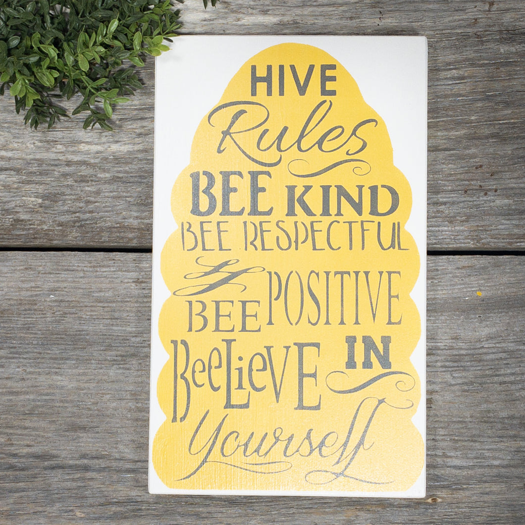 Hive Rules Sign
