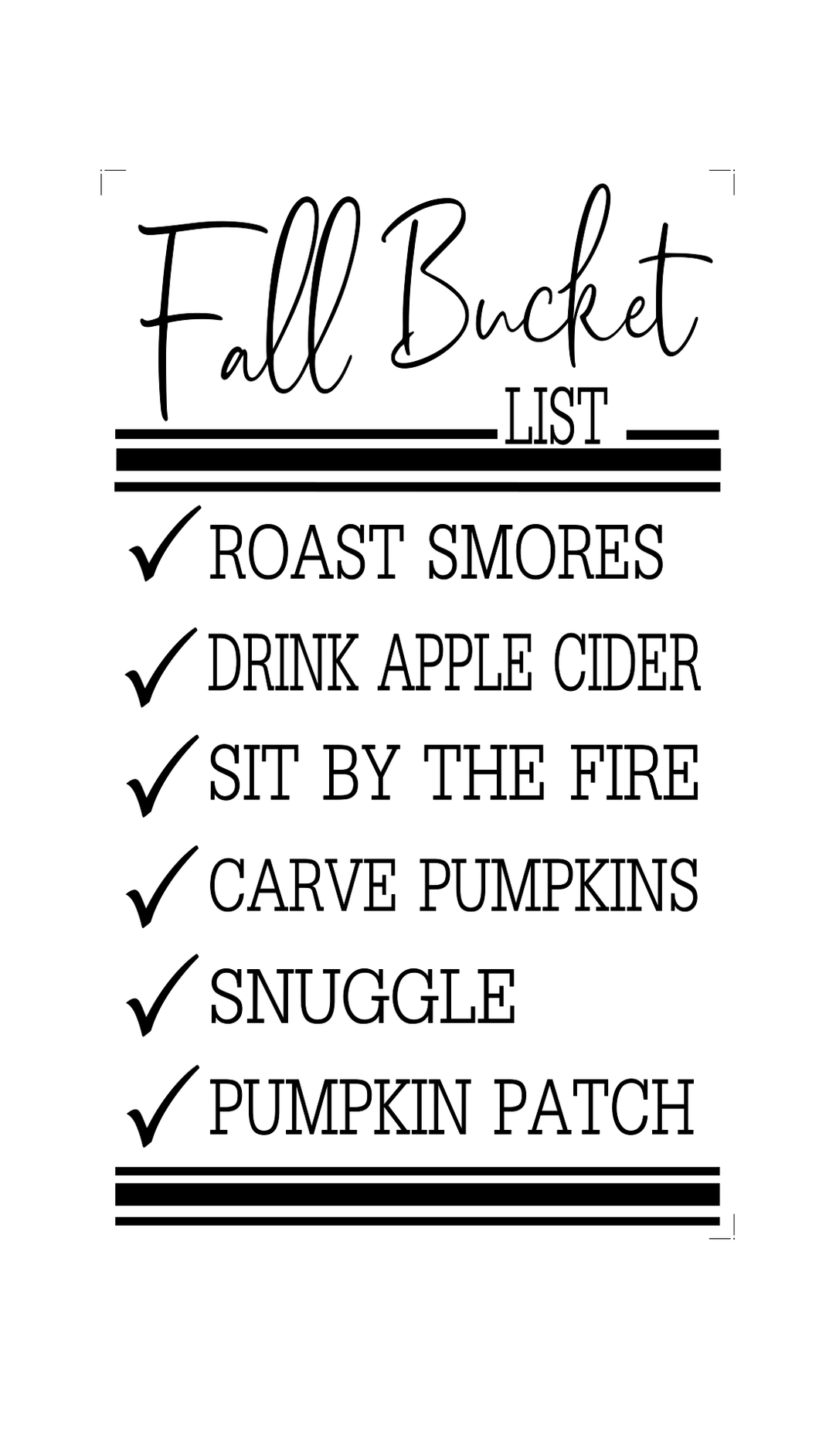 Stencil - Fall Bucket List - Fall Sign Design