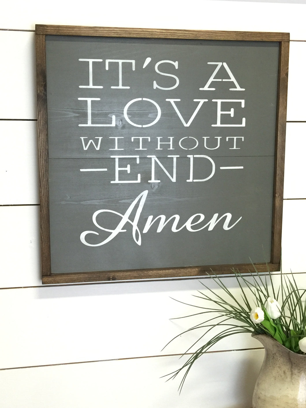 It's a Love without End Amen
