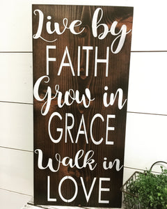 Live By Faith Rustic Wood Inspirational Sign