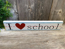 I Heart School - Personalized - Shelf Sitter - Teacher - Back to School - Classroom Decor - Nameplate - Practice Paper