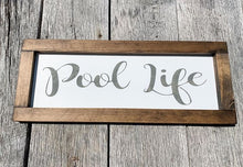 Beach Life - Lake Life - Pool Life - Framed Sign - Summer Home Decor