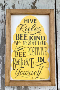 Hive Rules Sign - Bee - Summer - Inspirational