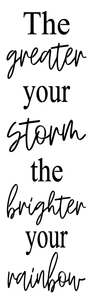 Stencil - The Greater Your Storm The Brighter Your Rainbow