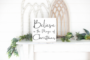 Believe in the Magic of Christmas - solid - 11.25""