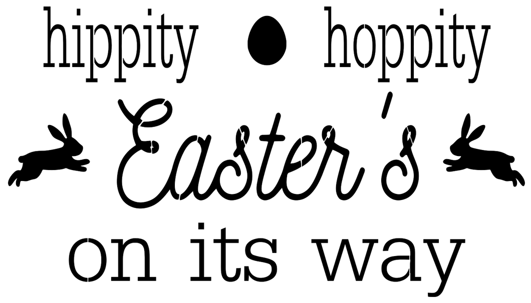 Stencil - Hippity Hoppity Easter's On Its Way