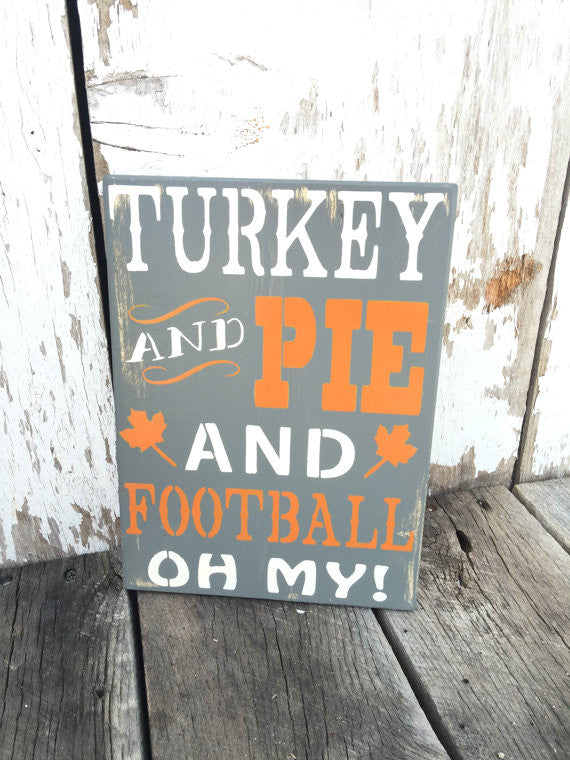 Fall Decor Turkey and Pie Football Wood Sign