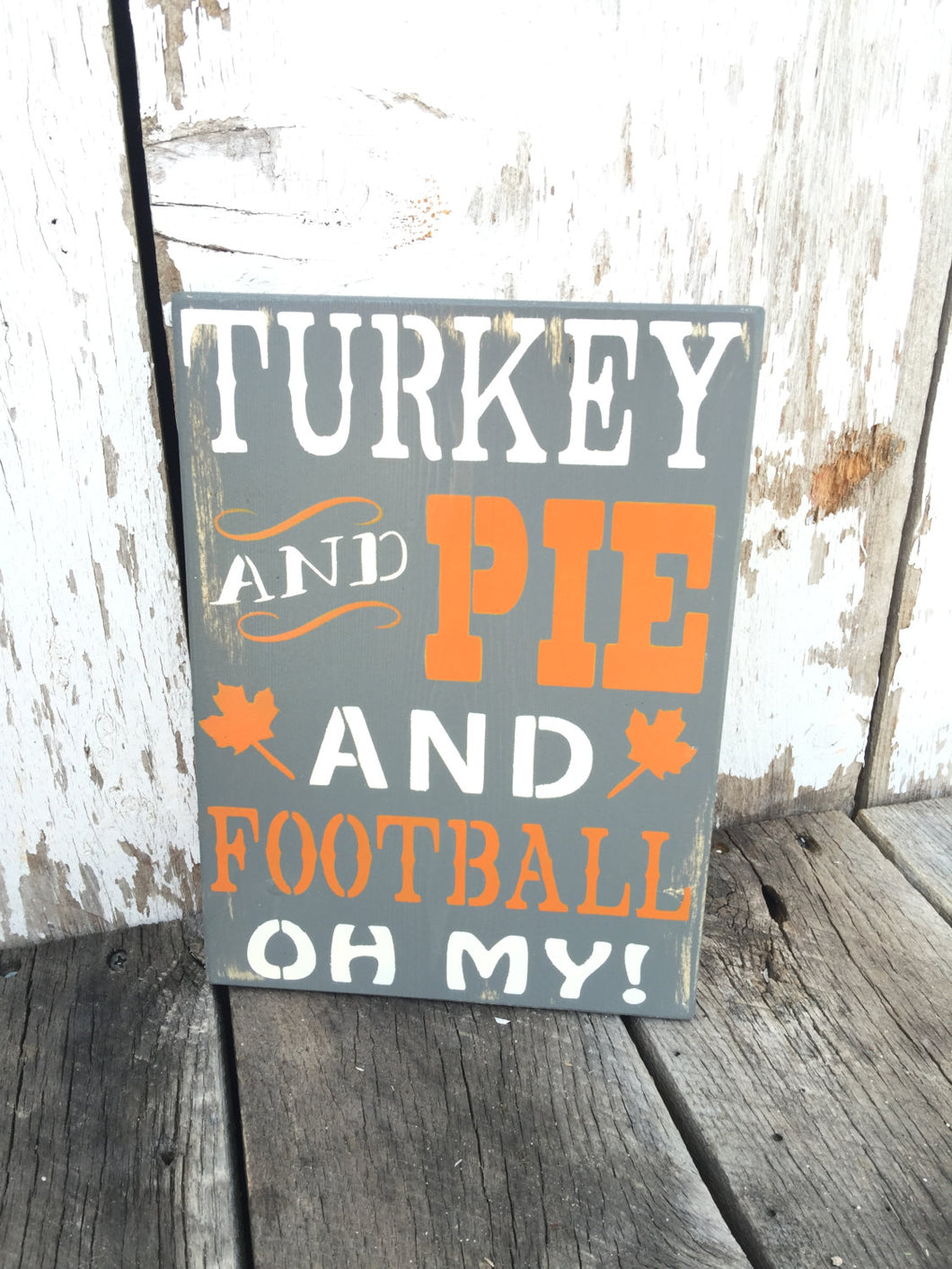 Turkey and Pie and Football Oh My