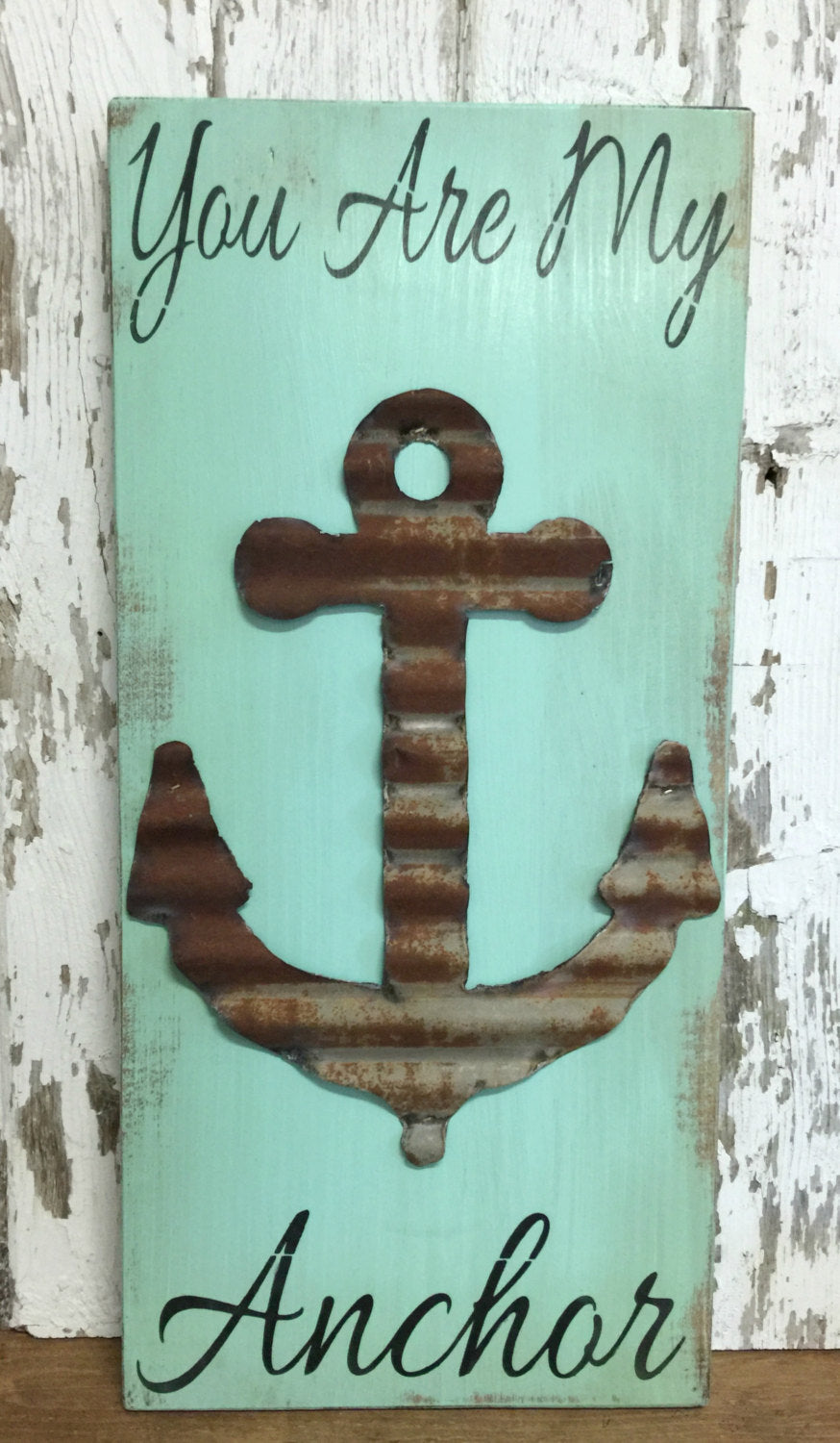 Anchor Decor - Beach Decor - Rustic Wood Sign - Wedding gift - Beach Sign - Nautical Wall Decor - Beach bedroom - You Are My Anchor Sign