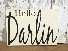 Hello Darlin Wood Sign - Rustic Wood Sign - Rustic Wood Wall Hanging - Bedroom Decor - Rustic Home Decor - Wood Sign - Hand Painted Sign