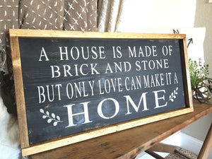A House Is Made of Brick and Stone