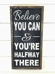 Inspirational Wood Sign - Rustic Wood Sign - Inspirational Wall Hanging - Graduation Present- Rustic Wooden Wall Hanging - Framed Sign