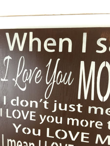 I Love You More Rustic Wood Sign - Anniversary Gift - Wedding Decor - Wedding Sign - Rustic Wood Wall Hanging -  Rustic Home Decor