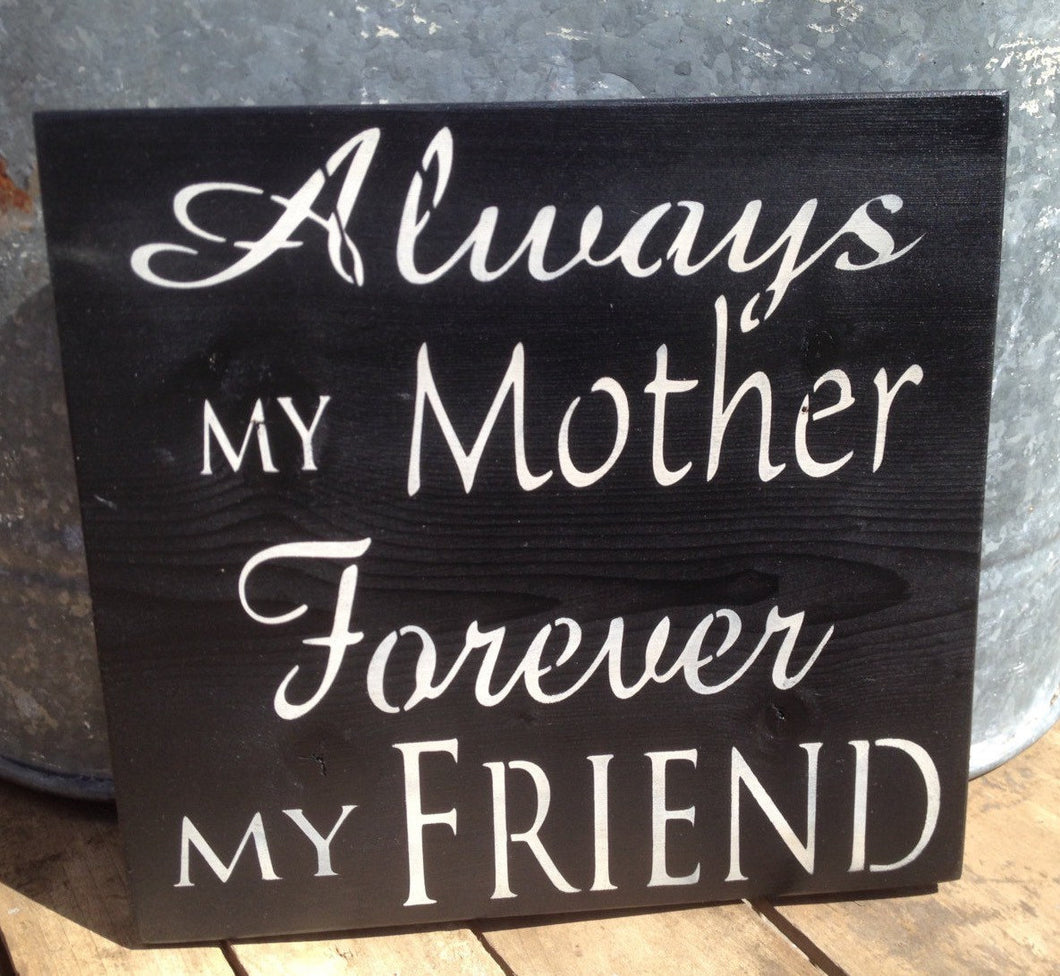 Mother's day gift - Mother's  Day Wood Sign - Rustic Wood Wall Hanging - Gift for her - Gift for mom - Rustic Wall Decor - Hand Painted