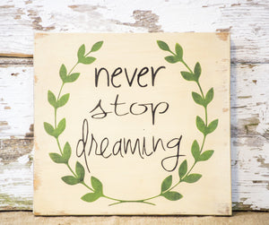 Rustic Wood Dream Sign - Rustic Home Decor - Graduation Gift - Dream Big Sign - Never Stop Dreaming - Wood Sign - Wooden Wall Hanging