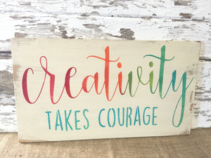 Creativity Sign - Crafting Sign - Craft Room Sign - Art teacher Gift - Wood Sign - Wooden Sign - Rustic Wood Sign - Rustic Decor-Wooden sign