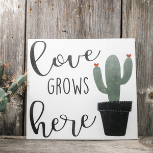 "Love Grows Here Sign - 11.25"" x 12"""