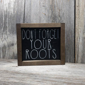 Don't Forget Your Roots framed
