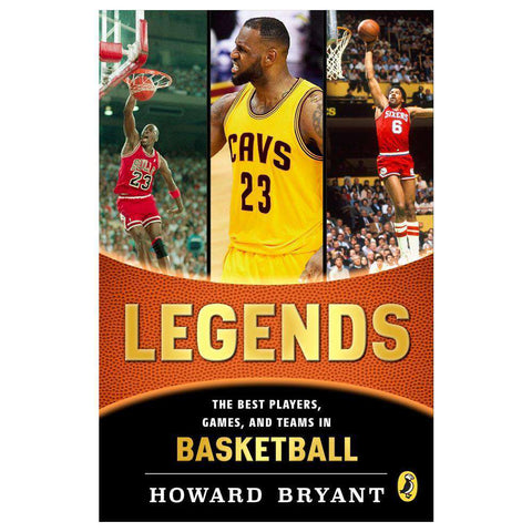 Legends: The Best Players, Games, & Teams in Basketball NBA Paperback Book