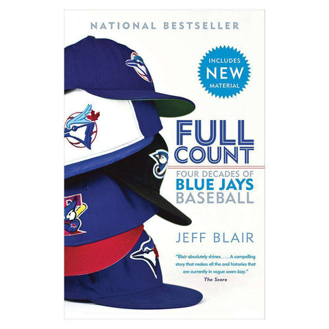 Full Count: Four Decades of Blue Jays Baseball MLB Paperback Book