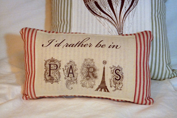 Decorative Pillow -Red French Ticking Pillow - I'd Rather be in Paris Pillow - French country - Julie Butler Creations