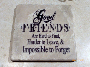 Good Friends trivet - Stone Trivet - Friends gift - Good friends gift - 6x6 Marble Trivet - Julie Butler Creations