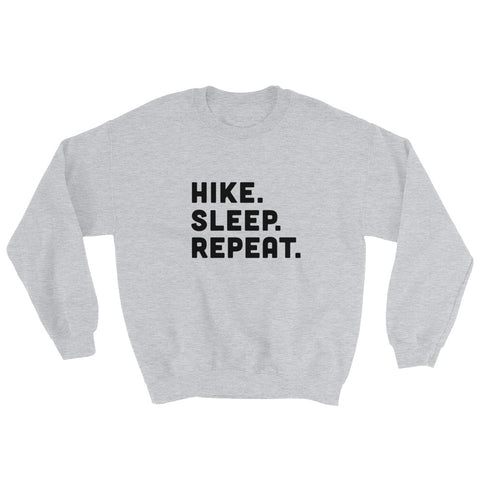 Hike Sleep Repeat Sweater