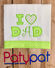 "Pañito de Bebe "" I Love Dad"""