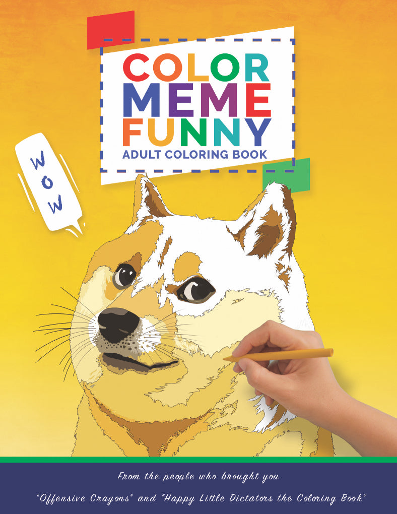 """Color Meme Funny"" Coloring Book - Offensive Crayons"