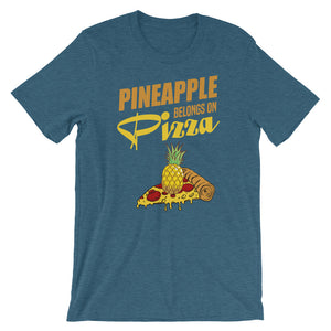"""Pineapple Belongs on Pizza Tee"