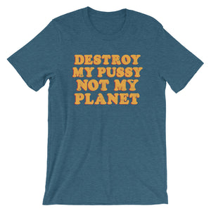 """...Not My Planet"" Tee - Offensive Crayons"