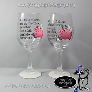 Here A F**K - Hand Painted Wine Glass - Original Designs by Cathy Kraemer