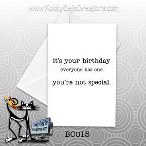 You're Not Special (BC015) - Blank Notecard -  Sassy Not Classy, Funny Greeting Card