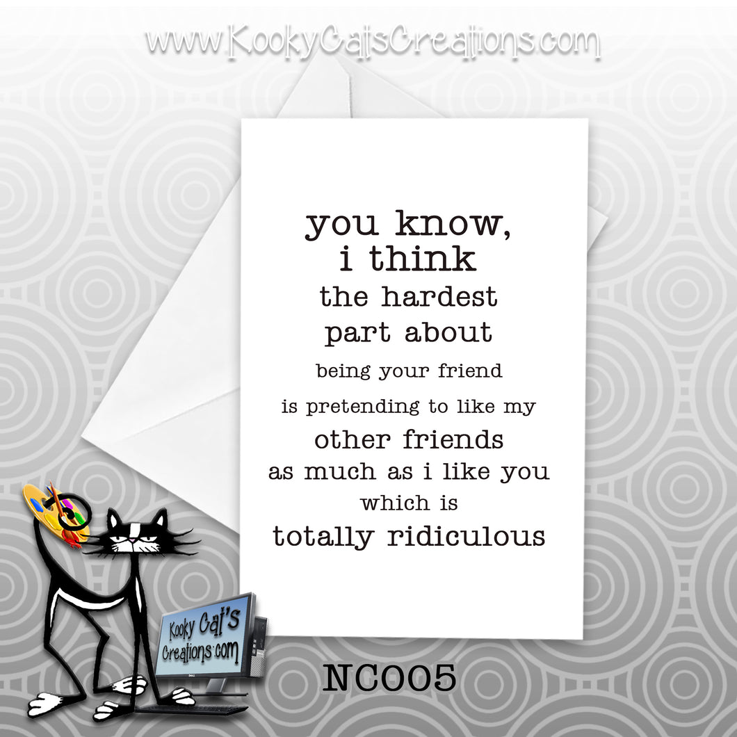 Being Your Friend (NC005) - Blank Notecard -  Sassy Not Classy, Funny Greeting Card