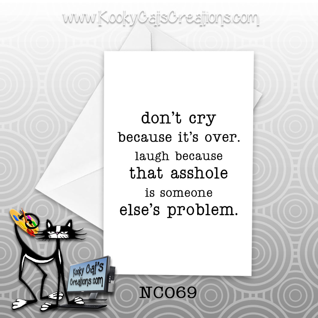 Someone's Problem (NC069) - Blank Notecard -  Sassy Not Classy, Funny Greeting Card