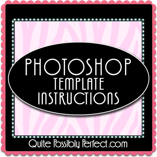 Photoshop Template Instructions