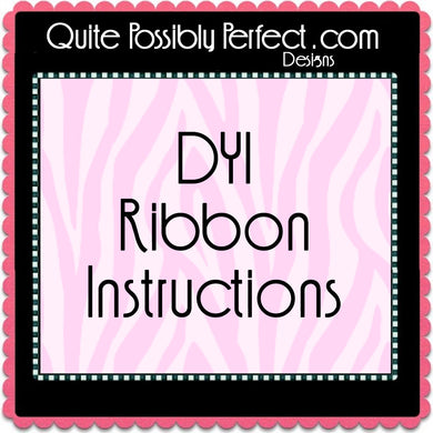 Make Your Own Ribbon Instructions