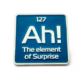 Ah! the element of surprise enamel pin