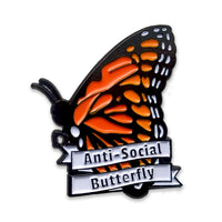 "Enamel Pin says ""Anti-Social Butterfly"""
