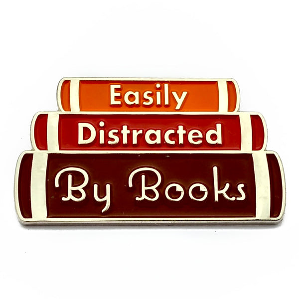 Easily Distracted by Books Enamel Pin