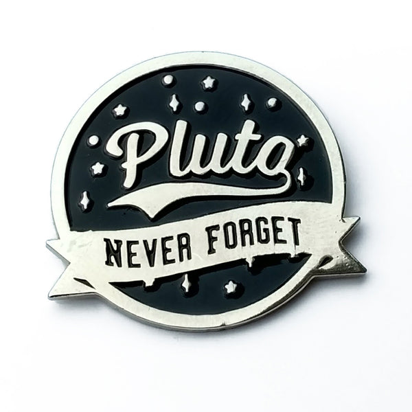Pluto Never Forget Enamel Pin