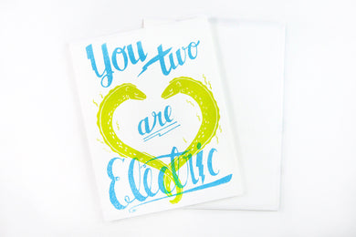 You Two Are Electric Card