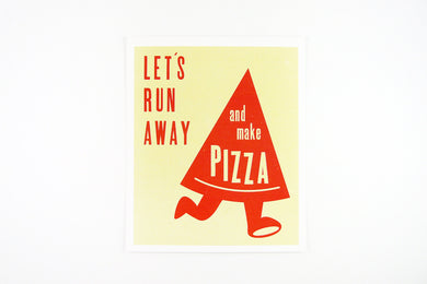 Let's Run Away And Make Pizza Postcard