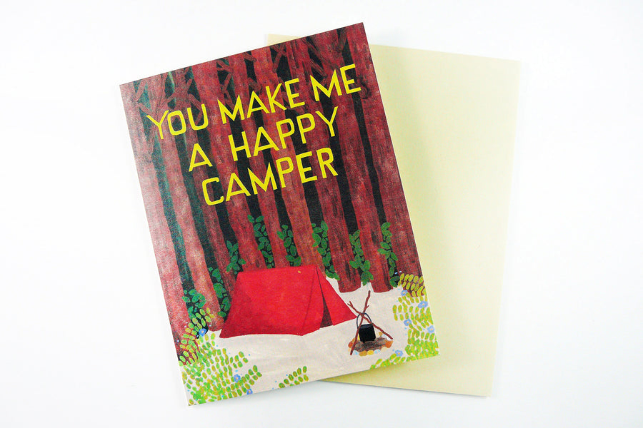 You Make Me A Happy Camper Card