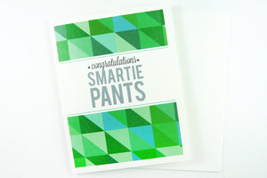 Congratulations Smartie Pants Card