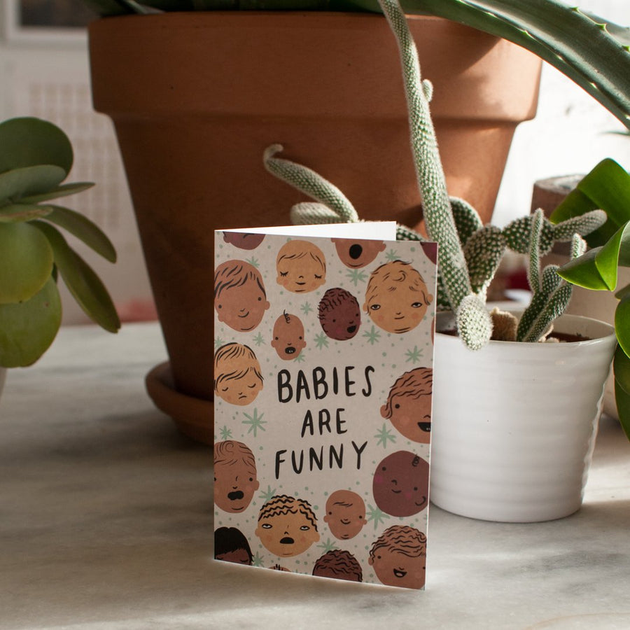 Babies are Funny Card